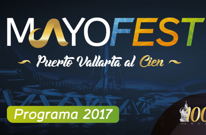 mayo-fest-the-99th-anniversary-party-of-puerto-vallarta