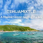 tehuamixtle-a-tropical-heaven-beyond-the-bay